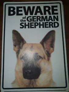 Beware of The German Shepherd