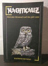 Nachtkauz - mentaler Almanach auf das Jahr 2002, Atrioc, Bernhard Geue, sehr gut