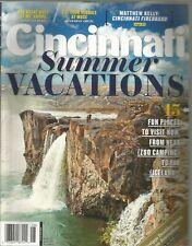 Cincinnati Magazine June 2018 Vacations/Zoo Camping/Great Wall of Mt Adams