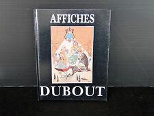 LIVRE AFFICHES DUBOUT EDITIONS MICHELE TRINCKVEL 1985 (C93)