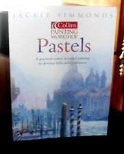 Pastels Workshop by Jackie Simmonds (2003, Paperback) Out of print