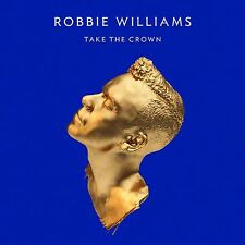 ROBBIE WILLIAMS~TAKE THE CROWN (2012 CD) 99p