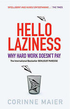 Very Good, Hello Laziness: Why Hard Work Doesn't Pay, Corinne Maier, Book