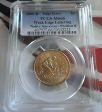 2009-D Native Sacagawea $1 Weak Edge Lettering PCGS MS66 Position B Edge Error