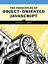 The Principles of Object-Oriented JavaScript by Nicholas C. Zakas (2014,...