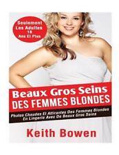 Beaux Gros Seins des Femmes Blondes : Photos Chaudes et Attirantes des Femmes...