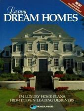 Luxury Dream Homes: 154 Luxury Home Plans from Eleven Leading Designers  Paperb