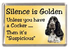 "Cocker Spaniel (Blue Roan) Dog Fridge Magnet ""Silence is Golden..."" by Starprint"