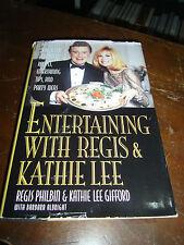 1994 ENTERTAINING WITH REGIS Philbin & KATHIE LEE gifford, First Edition HCDJ