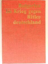 Bulgarien im Krieg gegen Hitler deutschland