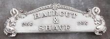 "HAIRCUT AND SHAVE  25¢ CASH REGISTER TOP SIGN 13 1/8"" C-C MOUNTING HOLES"