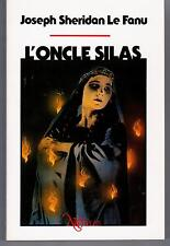 """L ONCLE SILAS"" J. SHERIDAN LE FANU (1988) EDIT. NEO/PLUS No 19"