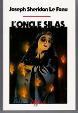 """L ONCLE SILAS"" J. SHERIDAN LE FANU (1988) EDIT. NEO/PLUS No 19"