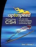 Adobe Photoshop CS4: Up to Speed by Ben Willmore