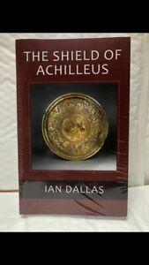 The Shield Of Achilleus - By Ian Dallas