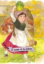 EL CUENTO DE LA LECHERA / THE LITTLE MILK MAID - NEW PAPERBACK BOOK