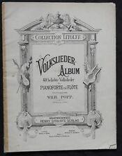 COLLECTION LITOLFF / VOLKSLIEDER ALBUM / partition piano-flûte pianoforte-flöte