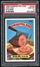 1986 Topps Garbage Pail Kids 232a Pam Ham Psa 10 Gem Mint Os6