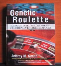 Genetic Roulette: Health Risks of Genetically Engineered Foods- by J Smith - NEW