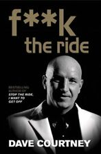 F**k the Ride,Dave Courtney