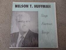 Nelson T Huffman Sings Fourteen Songs private label Gospel NM