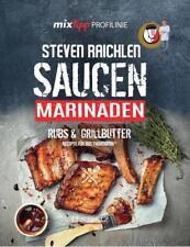 Mixtipp PROFILINIE Steven Raichlens Barbecue! Saucen, Rubs, Marinaden & Grillbutter: 222 Rezepte aus dem Thermomix von Steven Raichlen (2017, Gebundene Ausgabe)