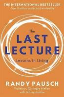 NEW The Last Lecture By Randy Pausch Paperback Free Shipping