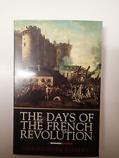 The Days of the French Revolution, by christopher Hibbert