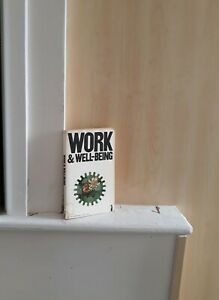 Work & Well-Being; by Peter Warr & Toby Wall   (Penguin Modern Psychology Texts)
