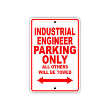 Industrial Engineer Parking Only Towed Gift Decor Novelty Garage Aluminum Sign