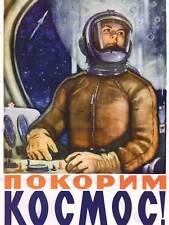 PROPAGANDA POLITICAL PROPAGANDA COSMONAUT COMMUNISM USSR SOVIET POSTER BB2610B