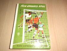 Sein grosses Spiel * Sportgeschichten von Ernst Heyda