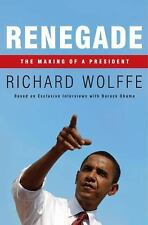Renegade : The Making of a President by Richard Wolffe (2009, Hardcover)