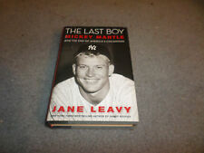 The Last Boy : Mickey Mantle and the End of America's Childhood by Jane Leavy...
