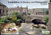 """""""VERY GOOD"""" Yorkshire: In Recipes and Photographs, Baxter, Tess, Book"""