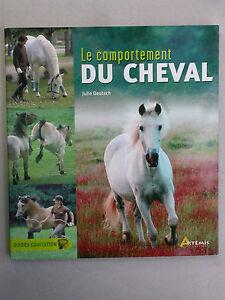 Le comportement du cheval - Guides équitation - Sport équestre Artémis 2012