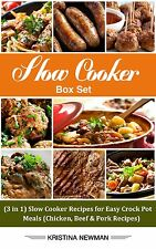 Slow Cooker Box Set: Slow Cooker Recipes for Easy Crock Pot Meals (3 Books in 1)