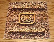 Original 1978 Chrysler New Yorker / Newport Sales Brochure 78