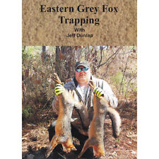 Dvd Eastern grey fox trapping with Jeff Dunlap covers sets , habitat & equipment