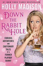 NEW Down The Rabbit Hole by Holly Madison BOOK (Hardback) Free P&H