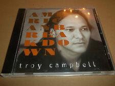 "TROY CAMPBELL "" AMERICAN BREAKDOWN "" ORIGINAL CD ALBUM 2002"