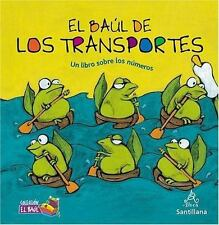 El bal de los transportes (Un libro sobre los nmeros ) (Un Libro Sobre Los Numer