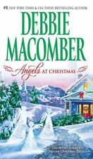 Angels at Christmas: Those Christmas AngelsWhere Angels Go, Debbie Macomber, 077