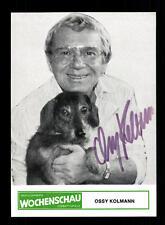 Ossy Kolmann Autogrammkarte Original Signiert# BC 101129