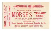 MORSE'S YELLOW DOCK SYRUP CO*BLOOD LIVER KIDNEY*OFFER FOR DECORATIONS SOUVENIRS*