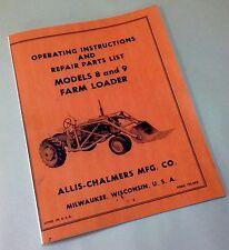 Allis Chalmers 8 Amp 9 Farm Loader Operators Parts Manual