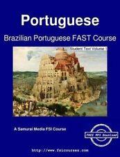 Brazilian Portuguese Fast Course - Student Text Vol  1 by Dde Souza Johnson Neir