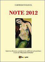 Note 2012,  di Carmelo Sciascia,  2014,  Youcanprint
