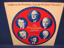 Six Presidents Speak A Profile of the Presidency by Collingwood CBC News 1972 LP