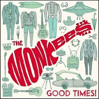 MONKEES - GOOD TIMES CD ~ MICHAEL NESMITH~MICKY DOLENZ~PETER TORK THE *NEW*